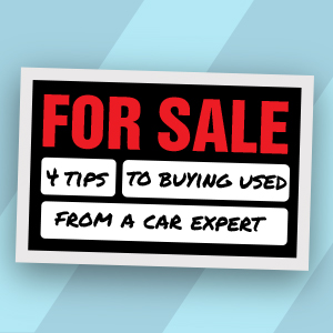 4 tips to buying a used car from a car expert