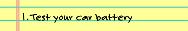 1. Test your car battery