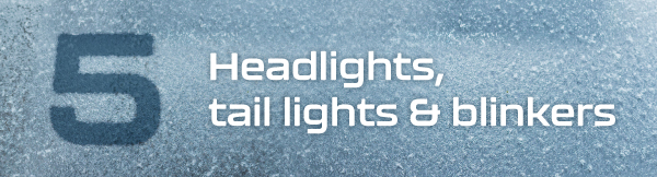 5. Headlights, tail lights and blinkers