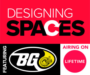 BG to be featured on Designing Spaces airing on Lifetime TV